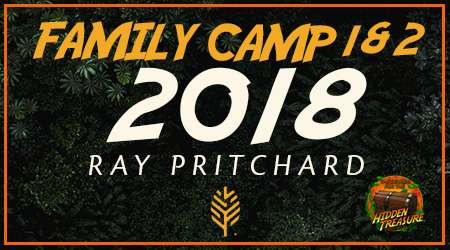 Family Camp 1 & 2, 2018