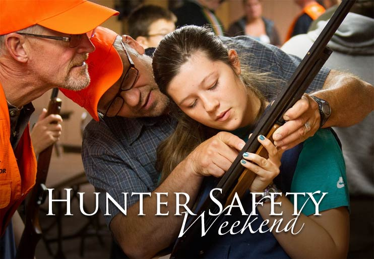 Hunter Safety Weekend